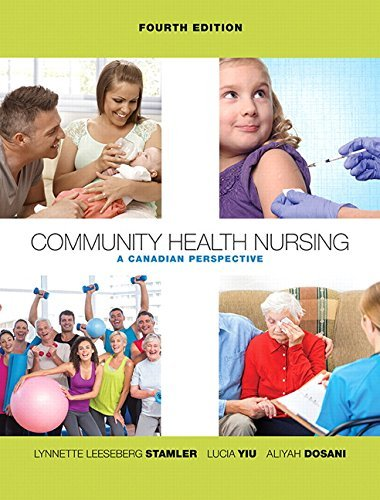 Community Health Nursing: A Canadian Perspective (4th Edition)