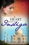 A Heart Made of Indigo (Journeys of the Heart, #1)