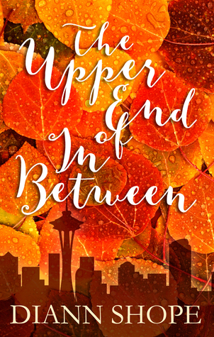 Ebook The Upper End Of In Between by Diann Shope read!