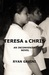 Teresa & Chris ~ Book 1 and 2
