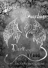 Dark Wood: Legends of the Guardians