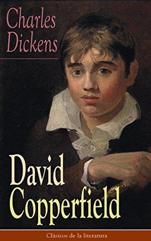 David Copperfield: Clásicos de la literatura