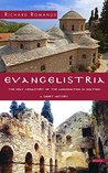 Evangelistria: The Holy Monastery of the Annunciation in Skiathos; A short history