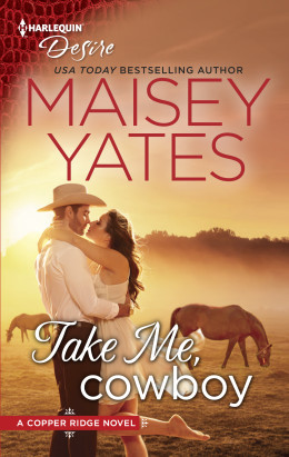 Take Me, Cowboy (Copper Ridge: Desire #1)