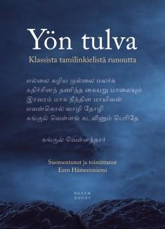 Yön tulva: klassista tamilinkielistä runoutta
