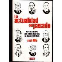 la actualidad del pasado by Jose Rilla