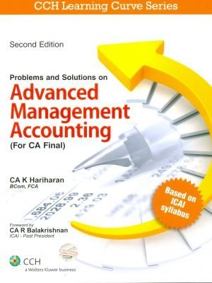 Problems and Solutions on Advanced Management Accounting (for CA Final) (2nd edition)