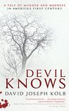 Devil Knows: A Ta...