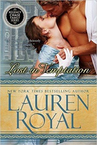 Lost in Temptation (Regency Chase Family, #1)