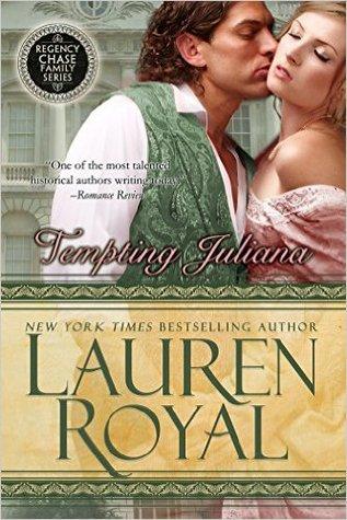 Tempting Juliana (Regency Chase Family, #2) par Lauren Royal
