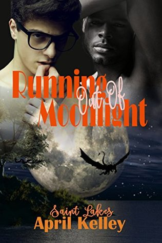 Ebook Running Out of Moonlight by April Kelley PDF!