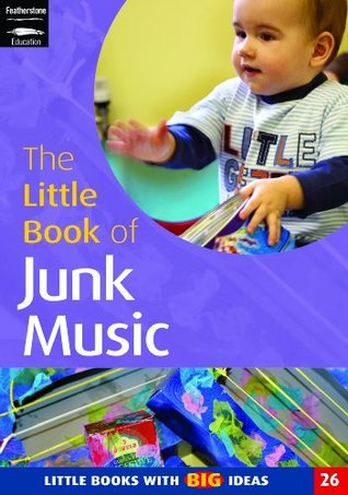 The Little Book of Junk Music: Little Books with Big Ideas (Little Books)