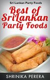 Best Of Sri Lankan Party Foods: Party Foods