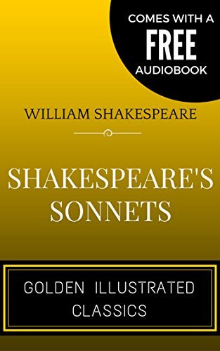 Shakespeare's Sonnets: By William Shakespeare - Illustrated (Comes with a Free Audiobook)