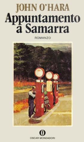 Appuntamento a Samarra by John O'Hara