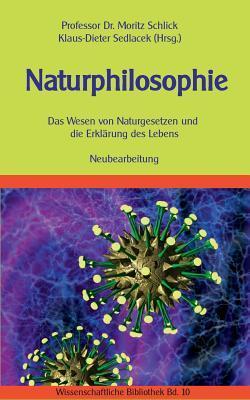 Naturphilosophie by Moritz Schlick