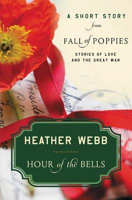hour-of-the-bells-a-short-story-from-fall-of-poppies-stories-of-love-and-the-great-war
