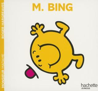 Monsieur Bing por Roger Hargreaves