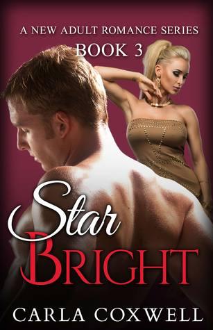 Star Bright: A New Adult Romance Series - Book 3