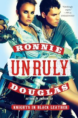 Unruly by Ronnie Douglas