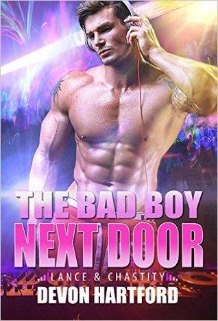 The Bad Boy Next Door: Lance & Chastity