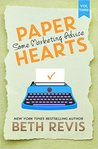 Paper Hearts, Volume 3 by Beth Revis