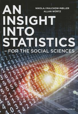 An Insight into Statistics: For the Social Sciences