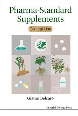 Pharma-Standard Supplements: Clinical Use