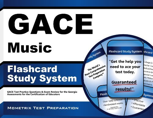 GACE Music Flashcard Study System: GACE Test Practice Questions & Exam Review for the Georgia Assessments for the Certification of Educators