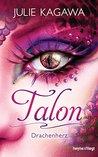 Talon - Drachenherz by Julie Kagawa