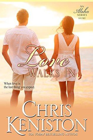 Love Walks In(Aloha 7) - Chris Keniston