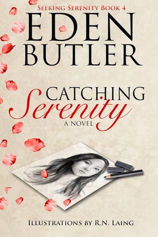 Catching Serenity (Seeking Serenity, #4)