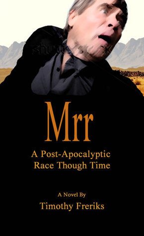 Mrr: a post-apocalyptic race through time