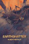 Earthshatter (Haven Prime, #1)