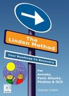 The Linden Method Junior Edition: For Anxiety, School Phobia, Panic Attacks, Phobias and OCD