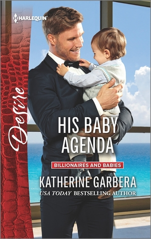 His Baby Agenda (Sons of Privilege, #4)