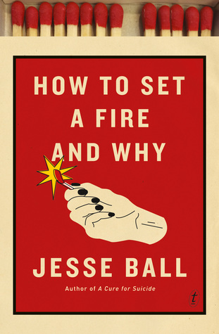 how-to-set-a-fire-and-why