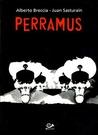 Perramus Integral (Perramus, #1-4)