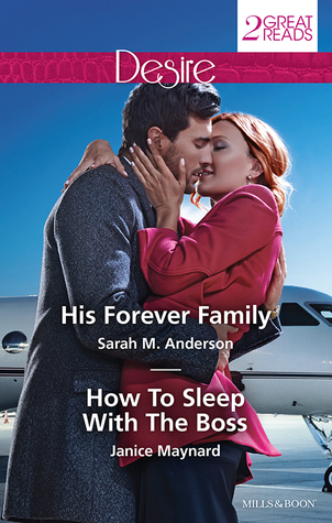 His Forever Family / How To Sleep with the Boss