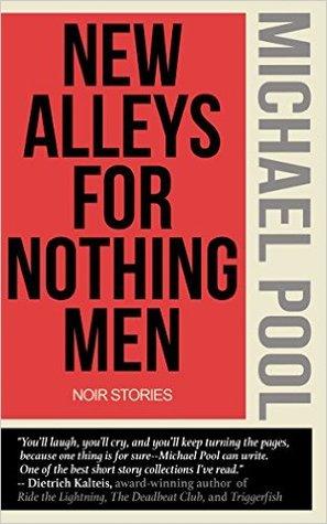 New Alleys for Nothing Men