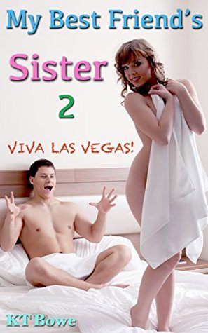 My Best Friend's Sister 2 (Erotic College Romance)