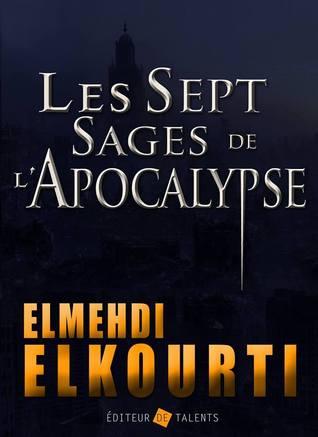 les-sept-sages-de-l-apocalypse