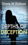 Depths of Deception