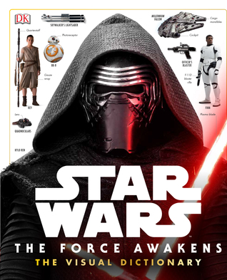 The Force Awakens: The Visual Dictionary