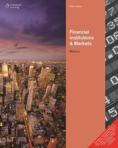 FINANCIAL INSTITUTIONS AND MARKETS 10TH EDITION