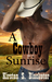 A Cowboy Sunrise