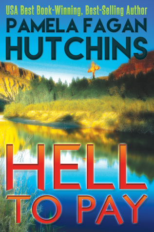 Hell to Pay (Emily 3): A What Doesn't Kill You Romantic Mystery