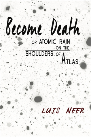 become-death-or-atomic-rain-on-the-shoulders-of-atlas