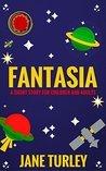 Fantasia by Jane Turley