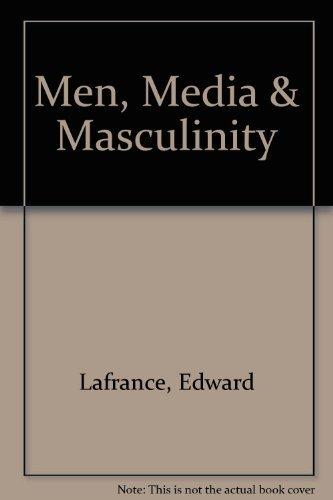 Men, Media & Masculinity
